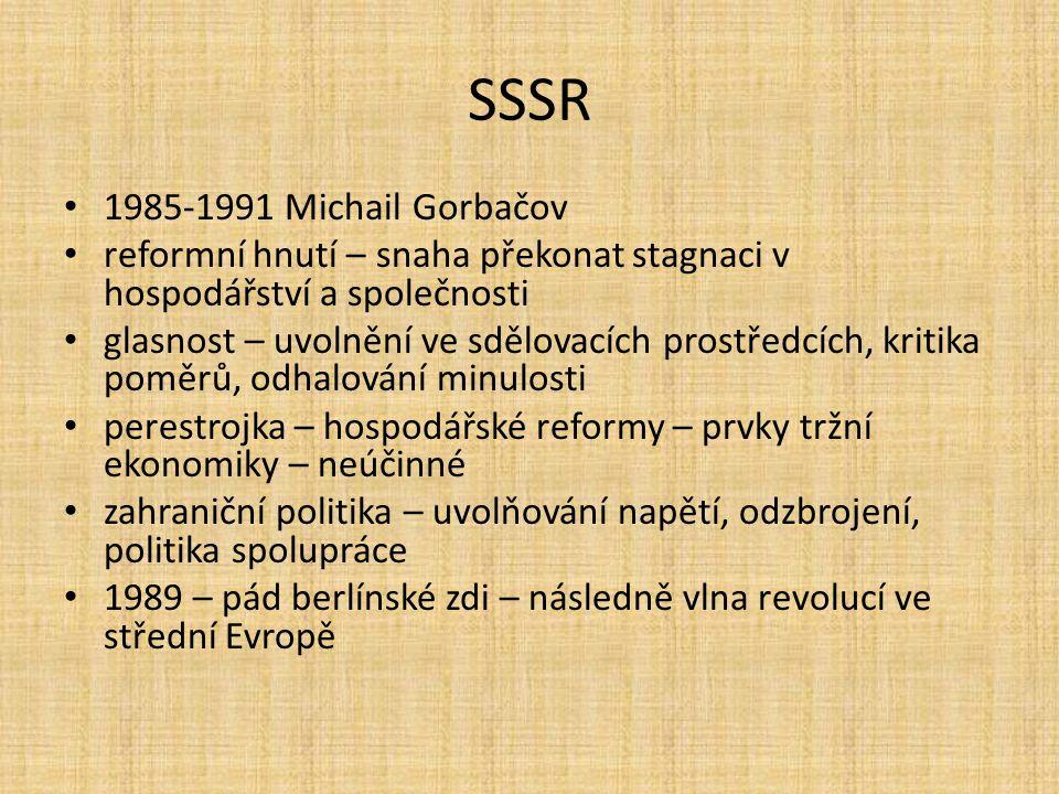 SSSR 1985-1991 Michail Gorbačov