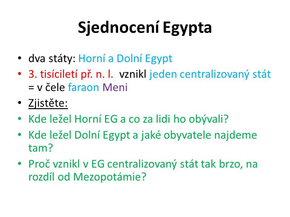 Sjednocení Egypta dva státy: Horní a Dolní Egypt