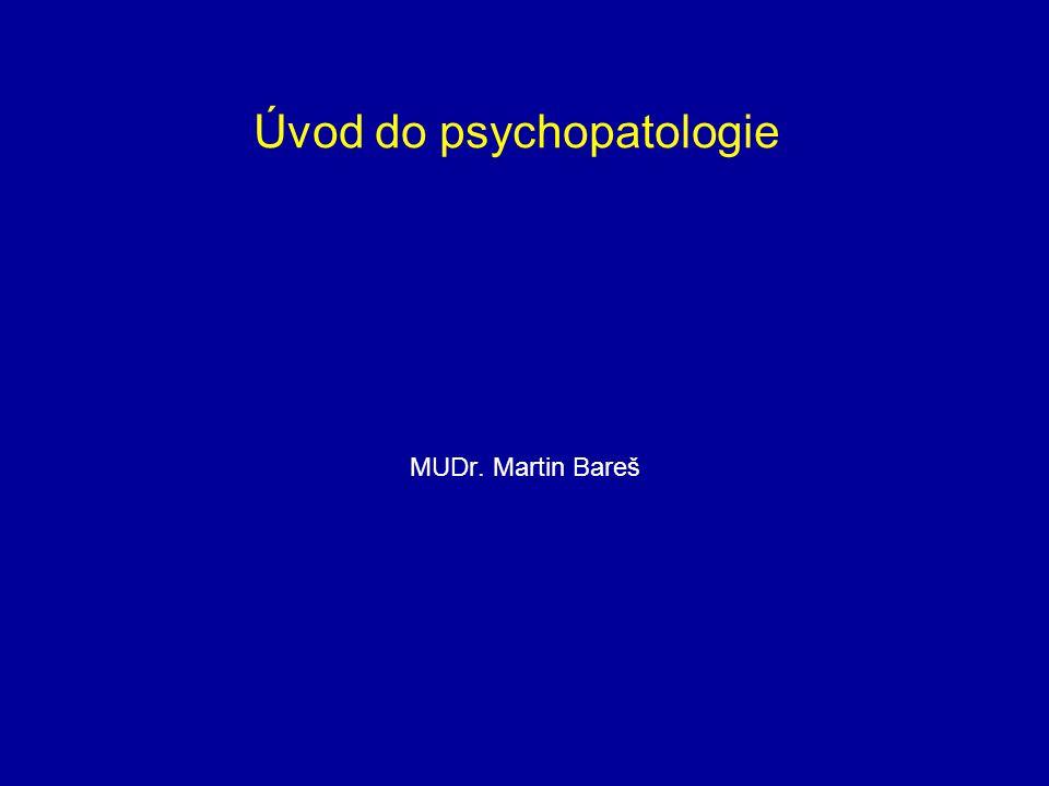 Úvod do psychopatologie