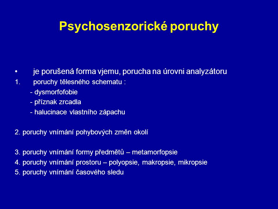 Psychosenzorické poruchy