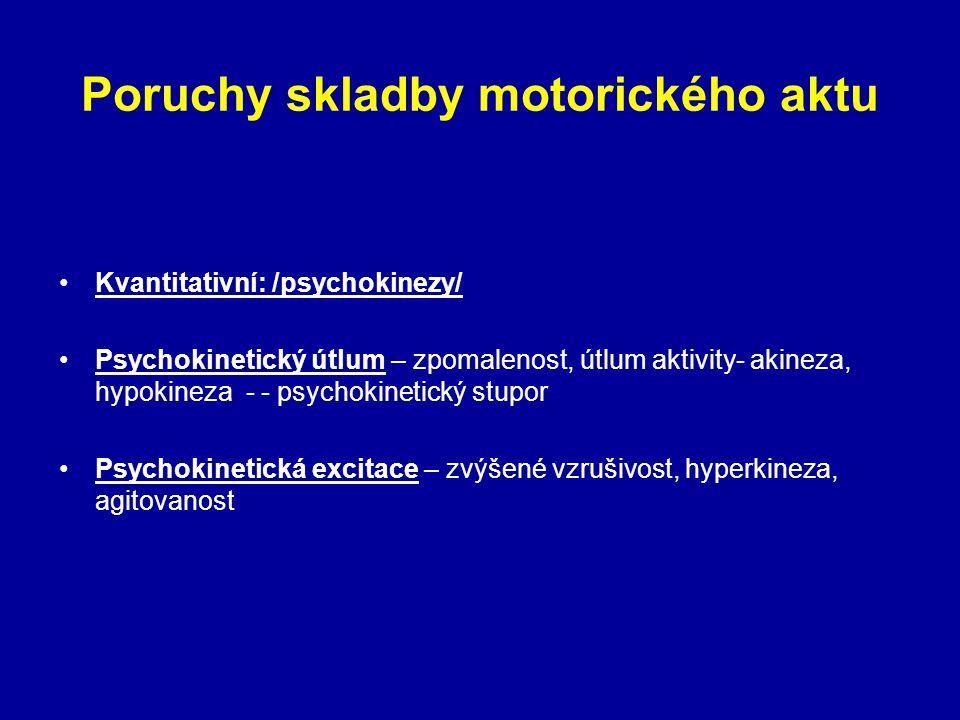 Poruchy skladby motorického aktu