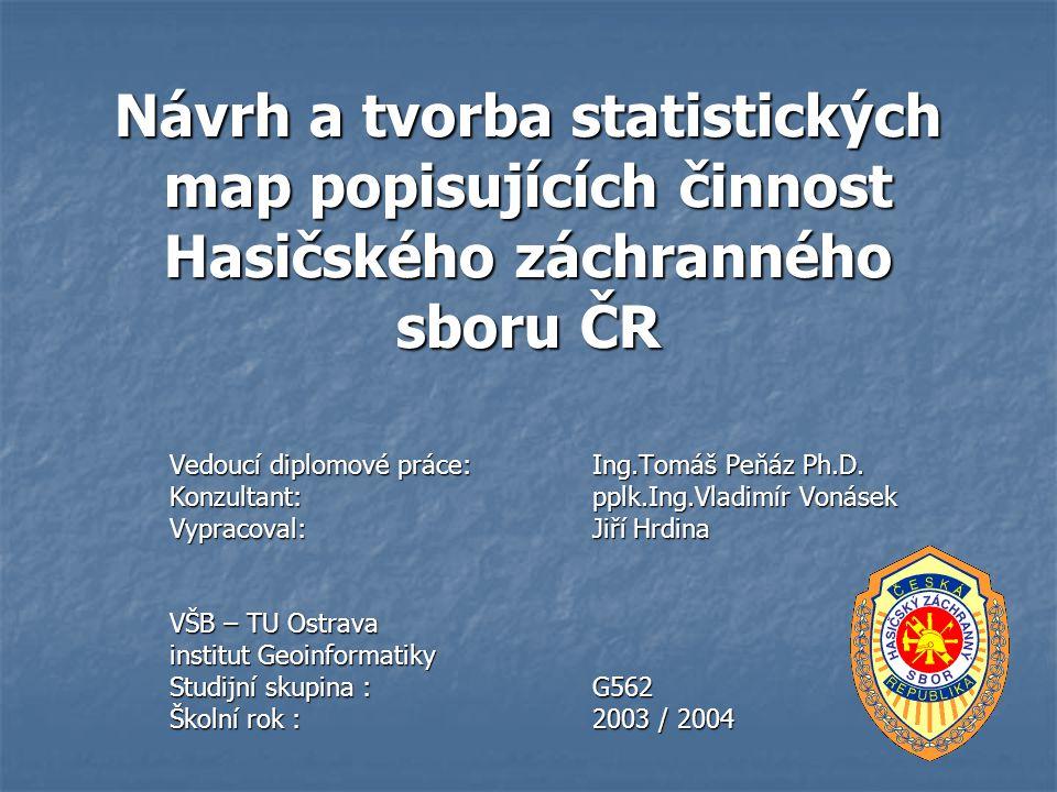 Návrh a tvorba statistických map popisujících činnost Hasičského záchranného sboru ČR