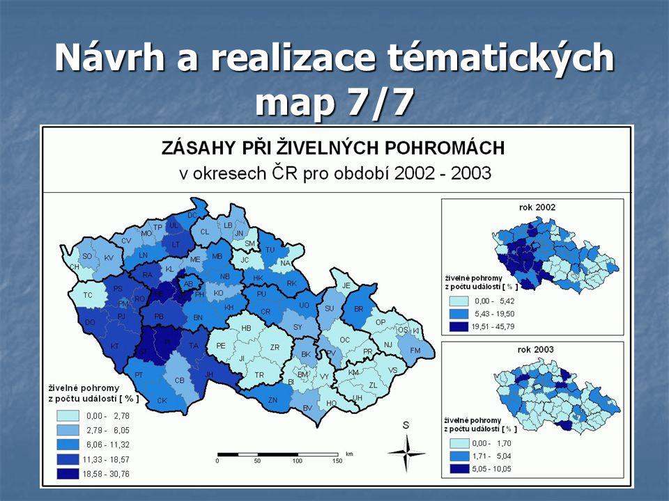 Návrh a realizace tématických map 7/7