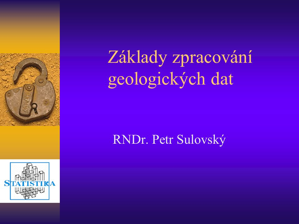 Základy zpracování geologických dat