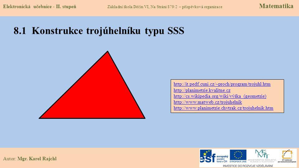 8.1 Konstrukce trojúhelníku typu SSS