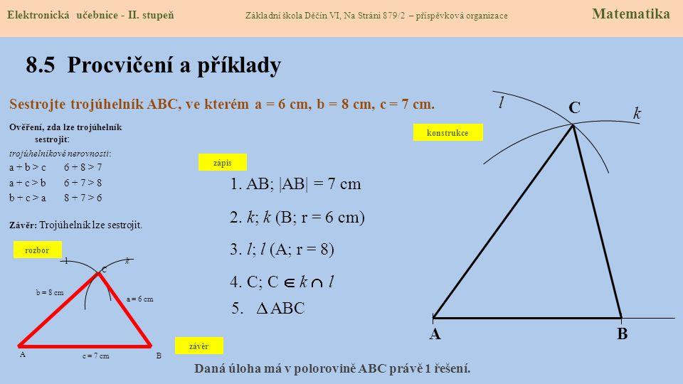 8.5 Procvičení a příklady l C k 1. AB; |AB| = 7 cm