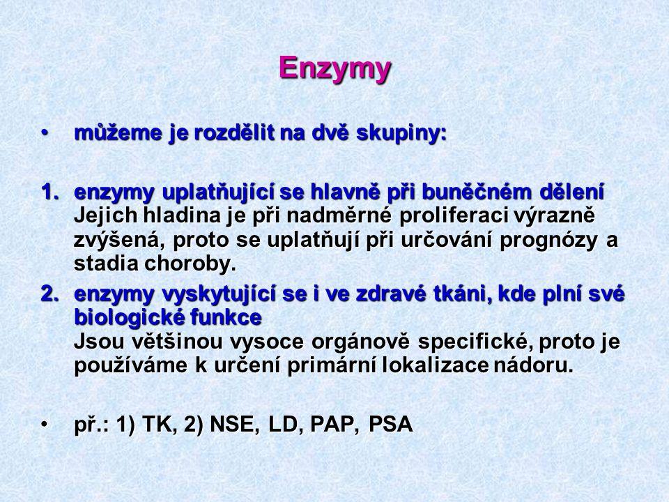 Enzymy můžeme je rozdělit na dvě skupiny: