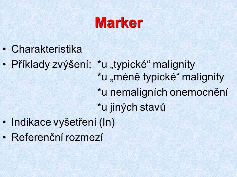 Marker Charakteristika