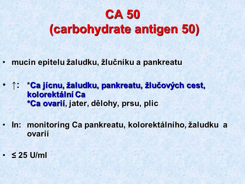 CA 50 (carbohydrate antigen 50)