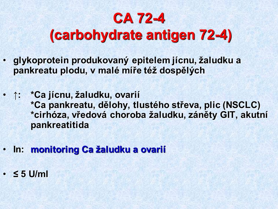 CA 72-4 (carbohydrate antigen 72-4)