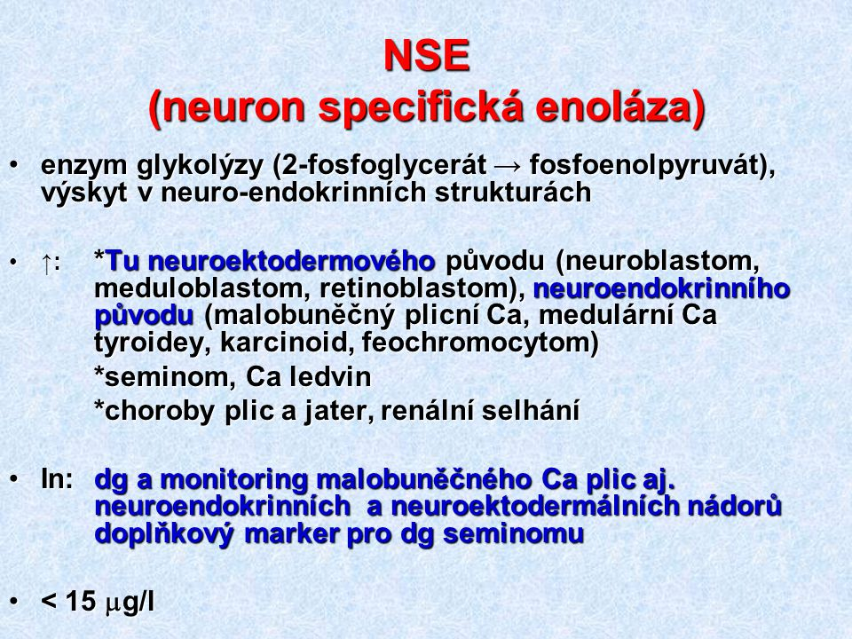 NSE (neuron specifická enoláza)