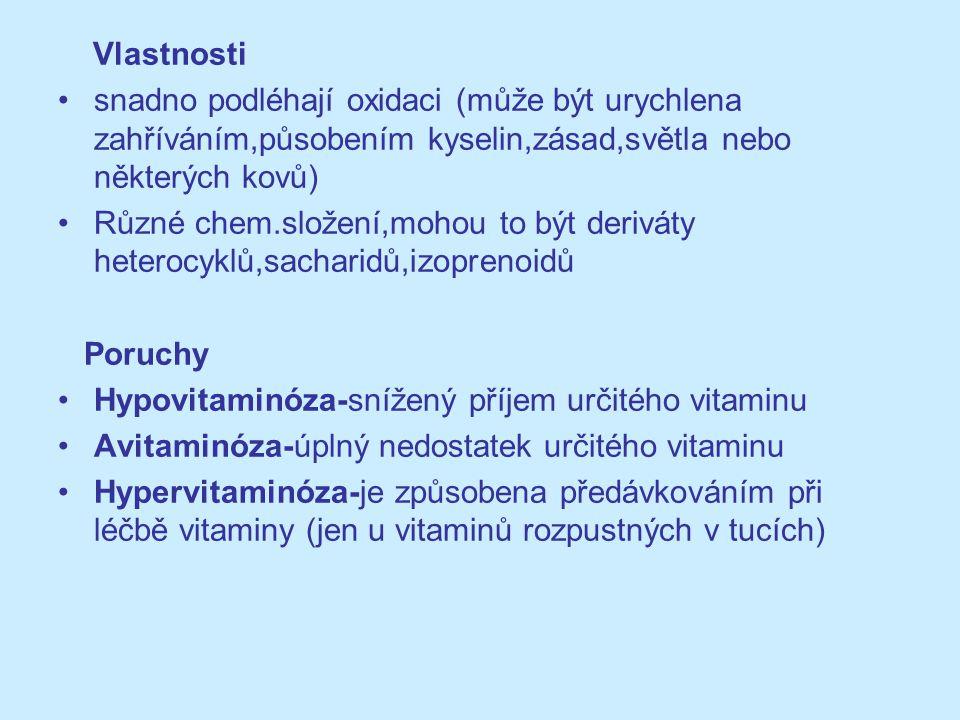 Vlastnosti snadno podléhají oxidaci (může být urychlena zahříváním,působením kyselin,zásad,světla nebo některých kovů)