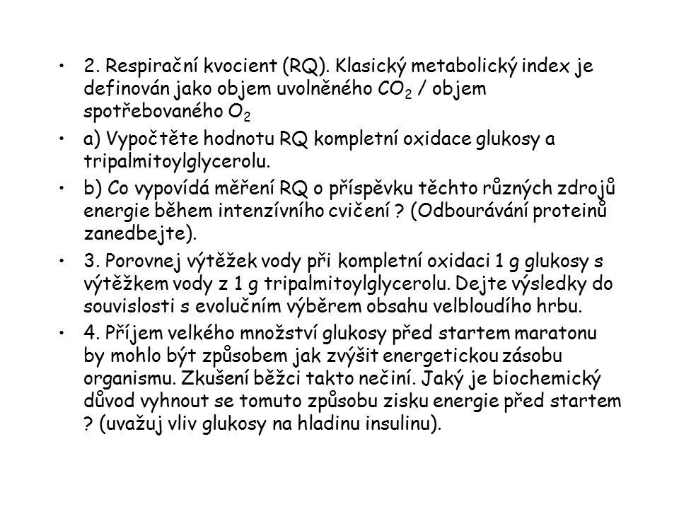 2. Respirační kvocient (RQ)