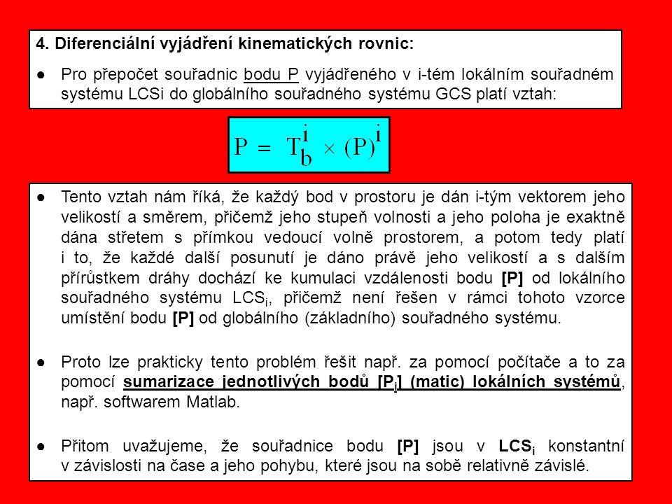 4. Diferenciální vyjádření kinematických rovnic: