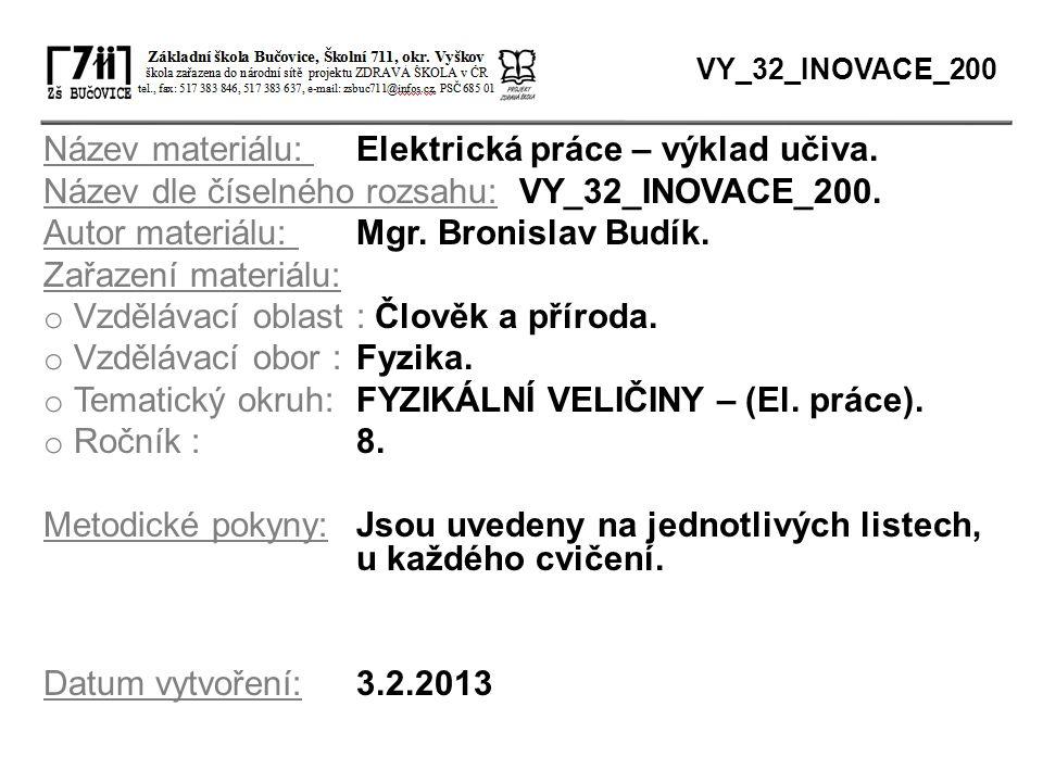 Název materiálu: Elektrická práce – výklad učiva.
