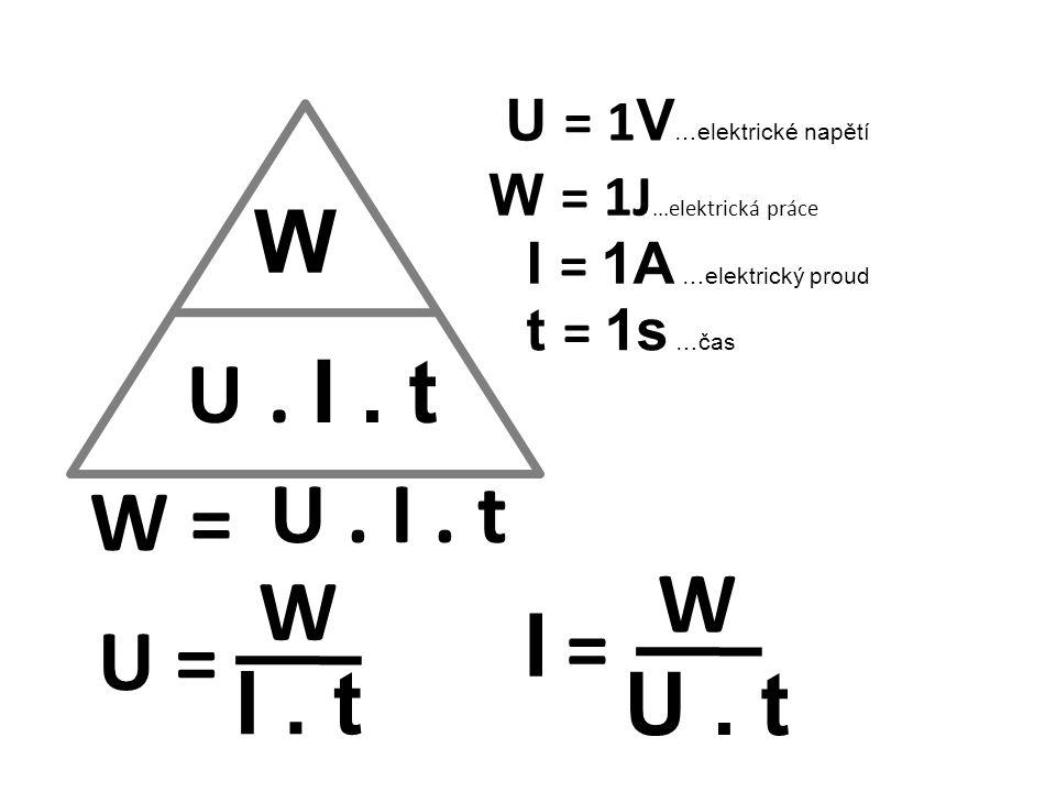 U = 1V…elektrické napětí