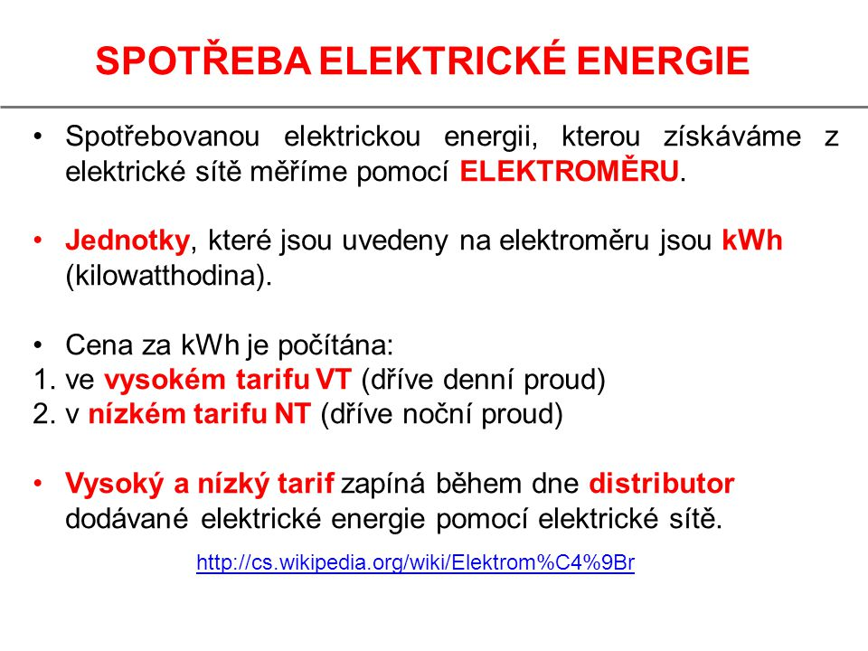 SPOTŘEBA ELEKTRICKÉ ENERGIE