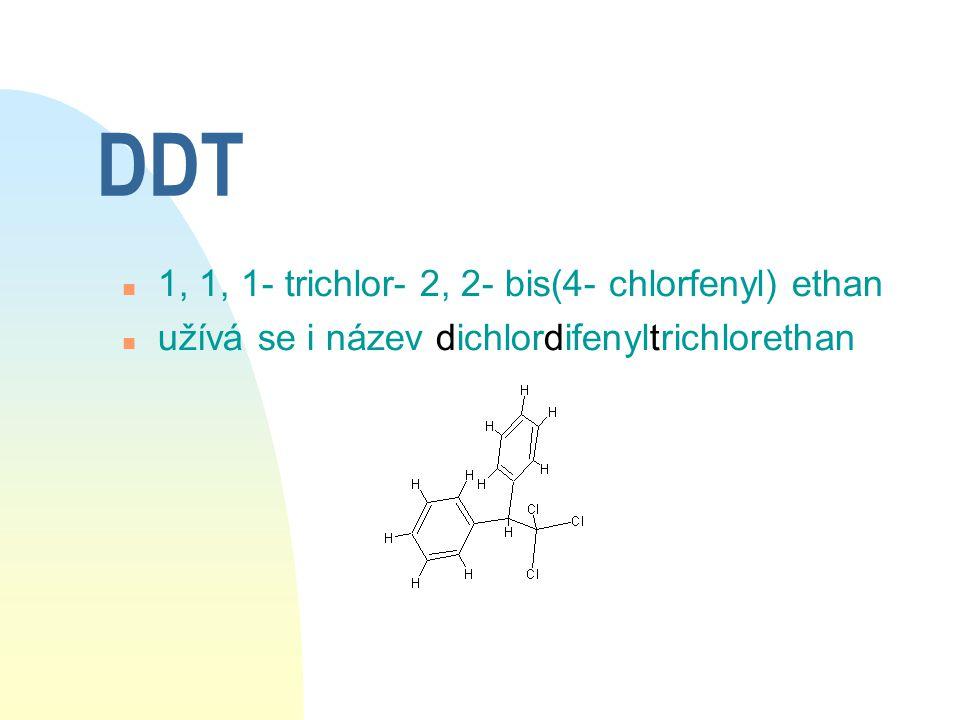 DDT 1, 1, 1- trichlor- 2, 2- bis(4- chlorfenyl) ethan
