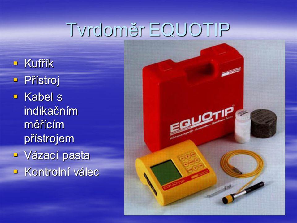 Tvrdoměr EQUOTIP Kufřík Přístroj Kabel s indikačním měřícím přístrojem