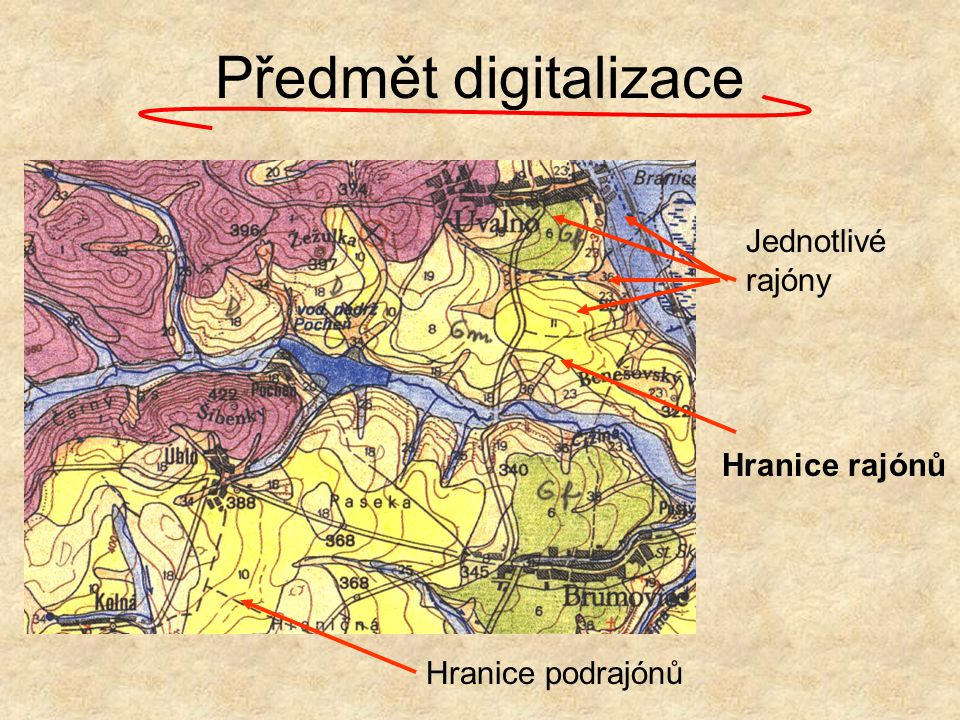 Předmět digitalizace Jednotlivé rajóny Hranice rajónů