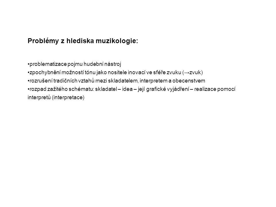 Problémy z hlediska muzikologie: