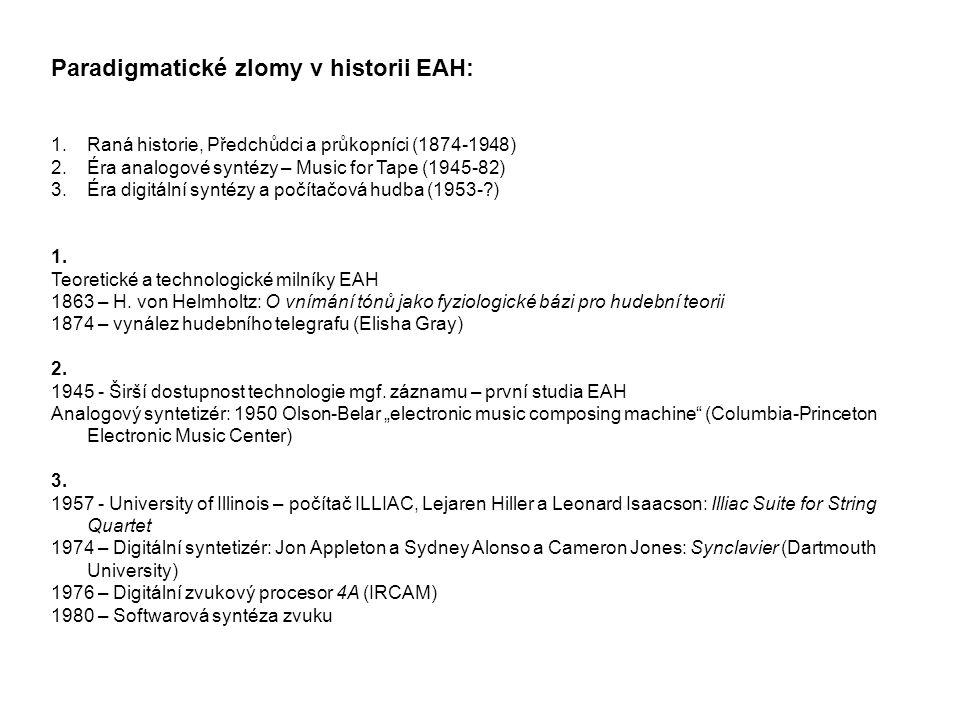 Paradigmatické zlomy v historii EAH: