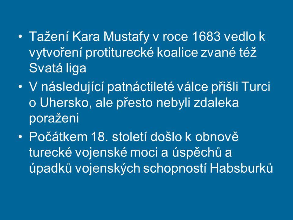 Tažení Kara Mustafy v roce 1683 vedlo k vytvoření protiturecké koalice zvané též Svatá liga