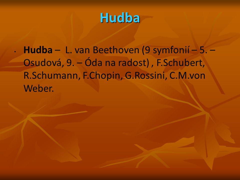 Hudba Hudba – L. van Beethoven (9 symfonií – 5. – Osudová, 9.