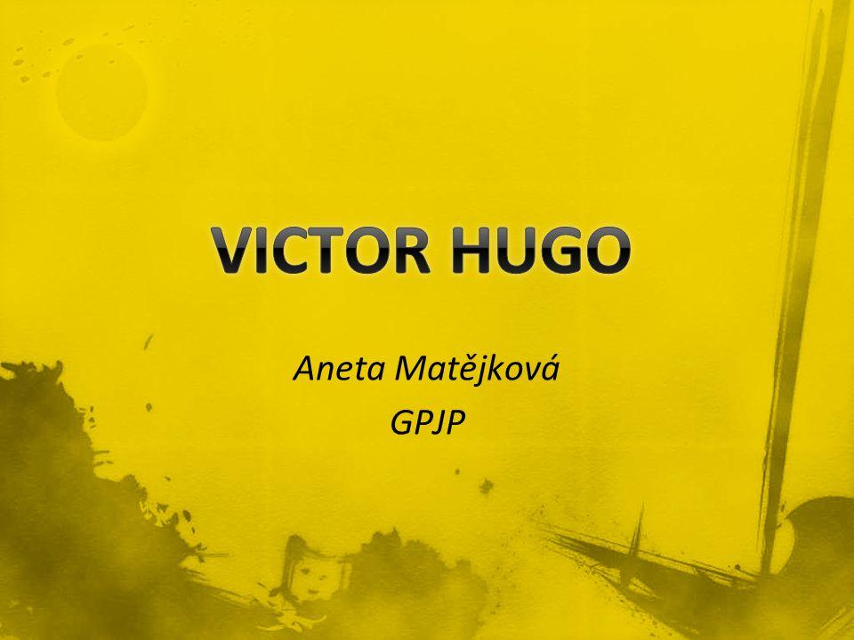 VICTOR HUGO Aneta Matějková GPJP