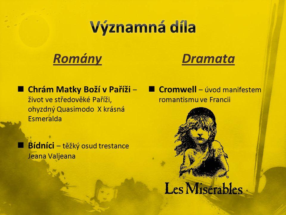 Významná díla Romány Dramata