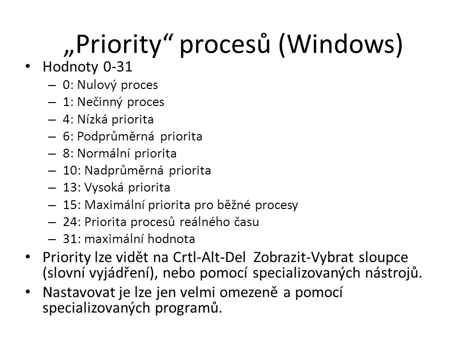 """""""Priority procesů (Windows)"""
