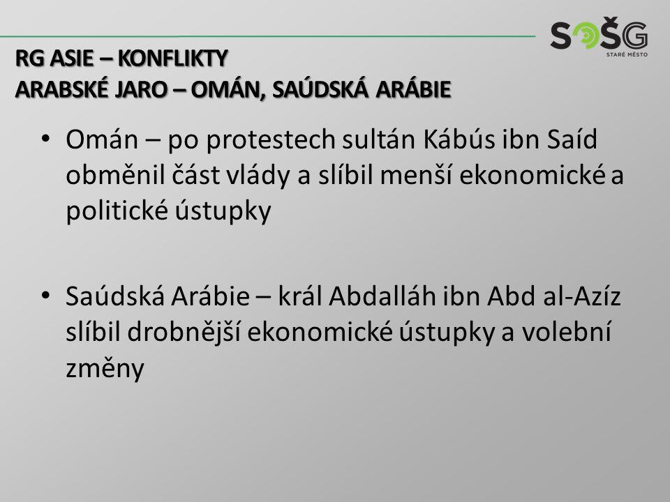 RG asie – konflikty Arabské jaro – omán, saúdská arábie.