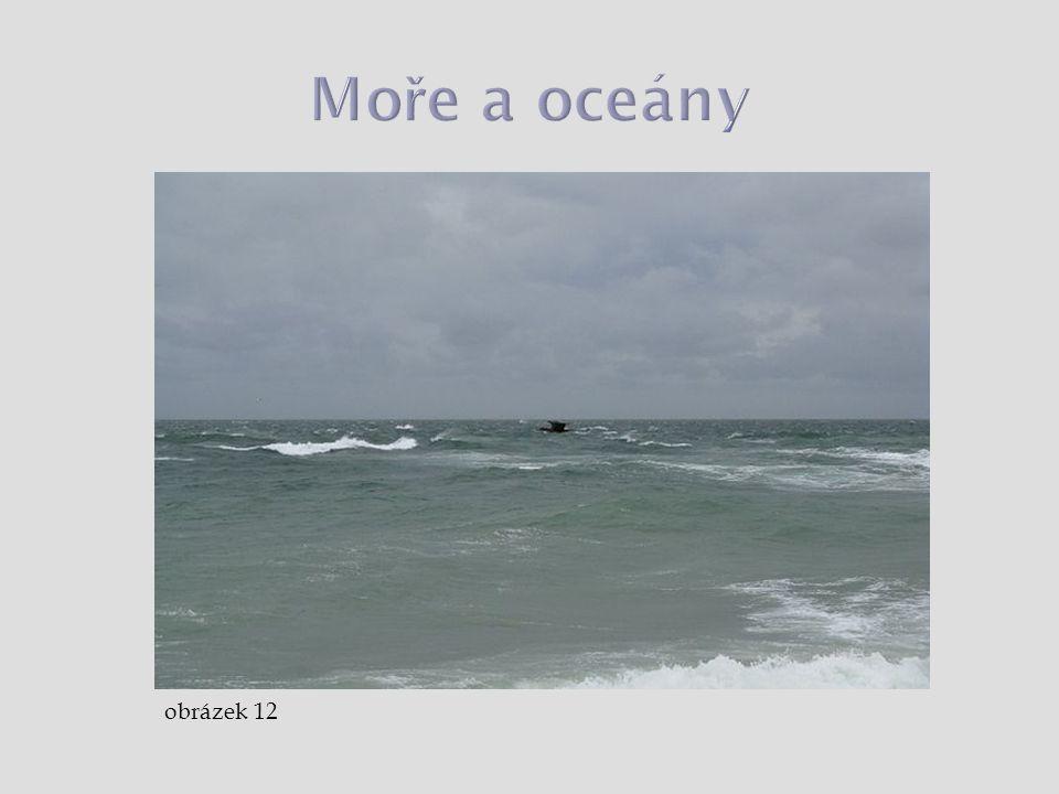 Moře a oceány obrázek 12