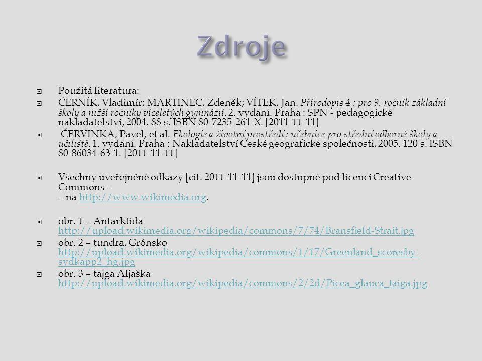 Zdroje Použitá literatura: