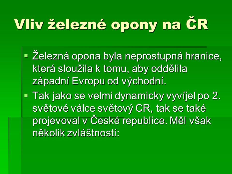 Vliv železné opony na ČR