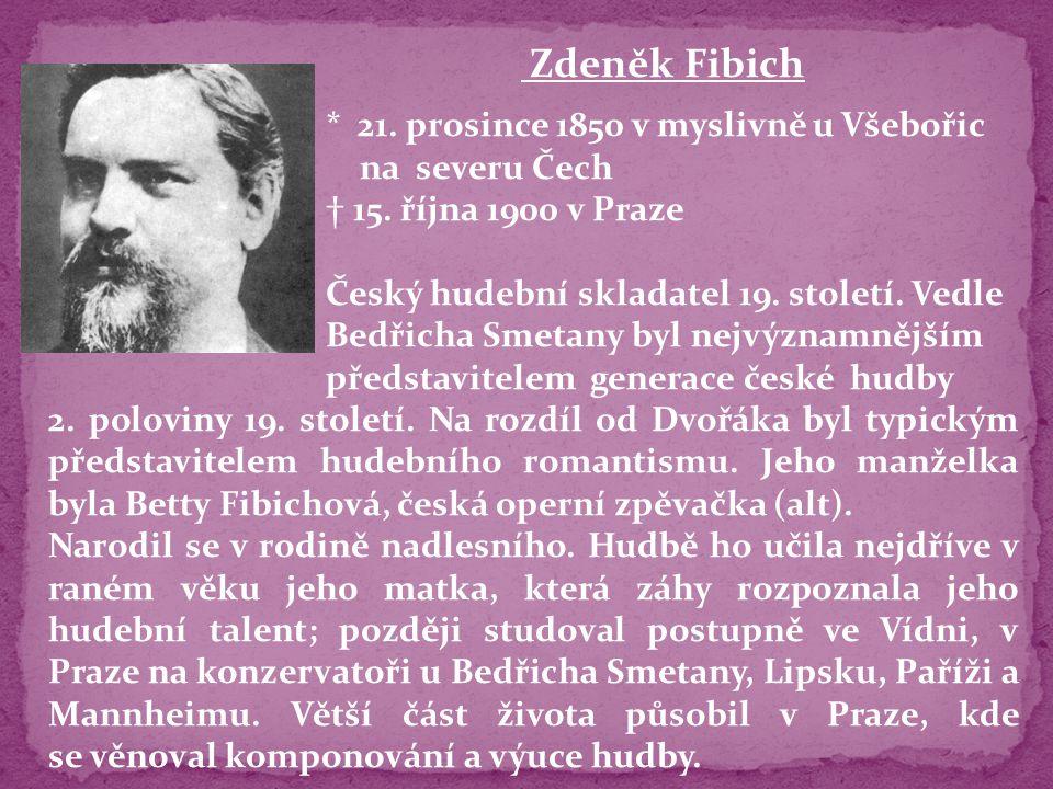 * 21. prosince 1850 v myslivně u Všebořic na severu Čech