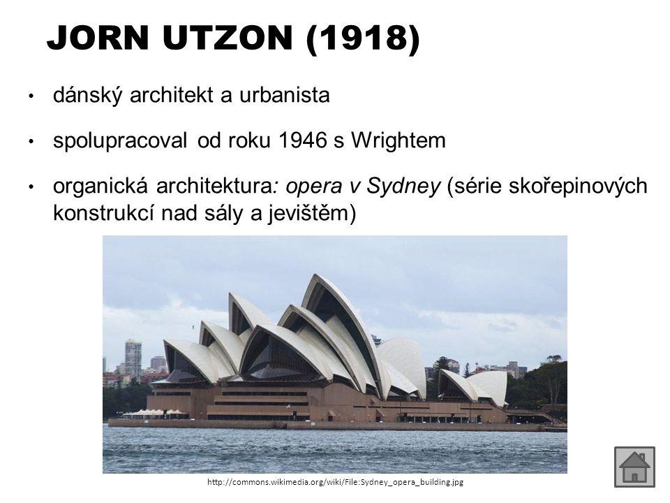JORN UTZON (1918) dánský architekt a urbanista