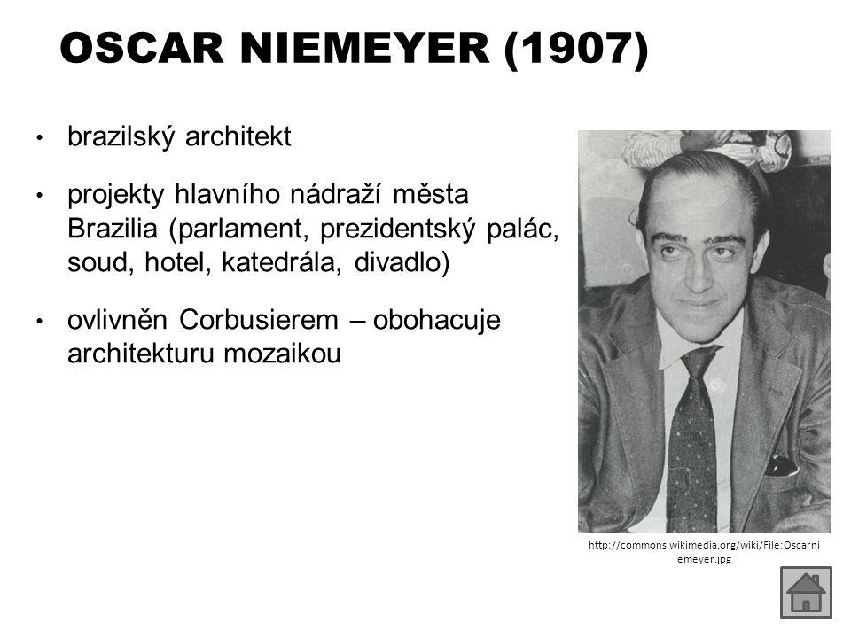 OSCAR NIEMEYER (1907) brazilský architekt