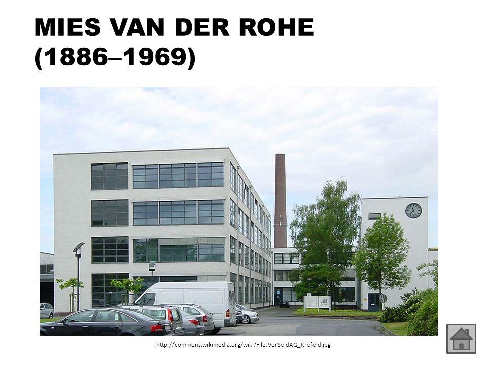 MIES VAN DER ROHE (1886–1969) http://commons.wikimedia.org/wiki/File:VerSeidAG_Krefeld.jpg