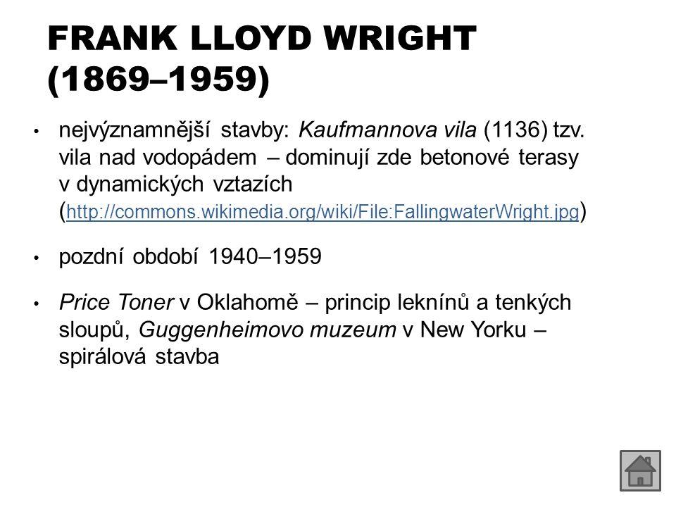 FRANK LLOYD WRIGHT (1869–1959)