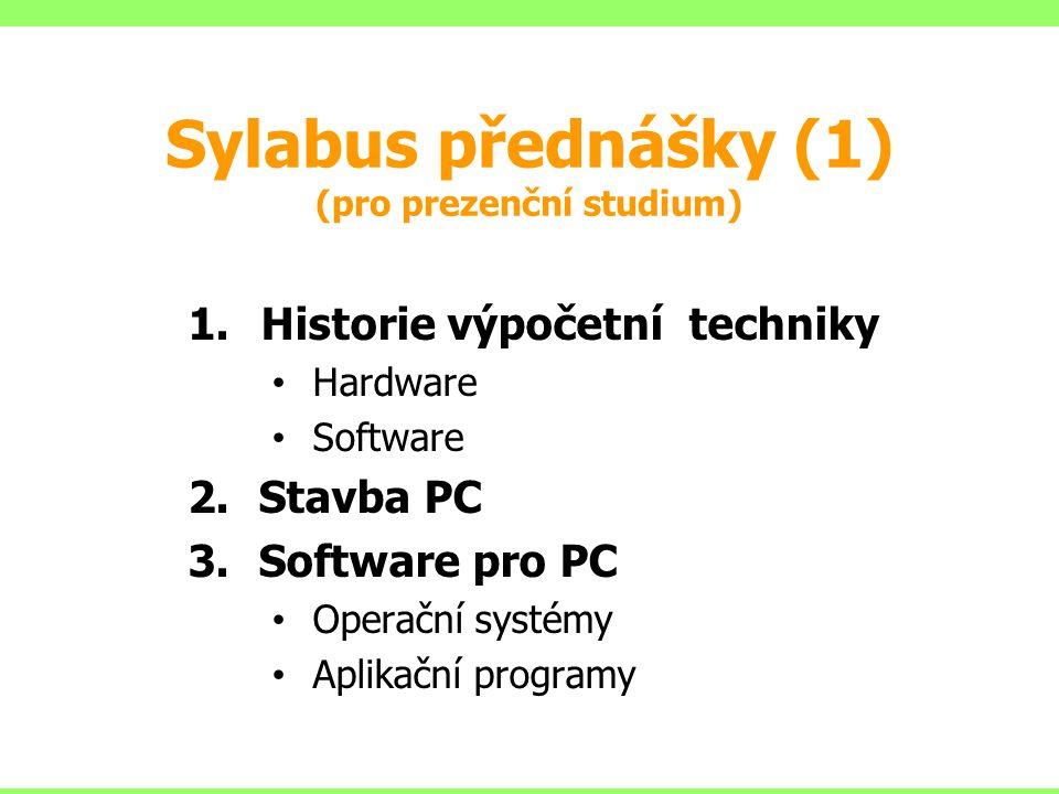 Sylabus přednášky (1) (pro prezenční studium)