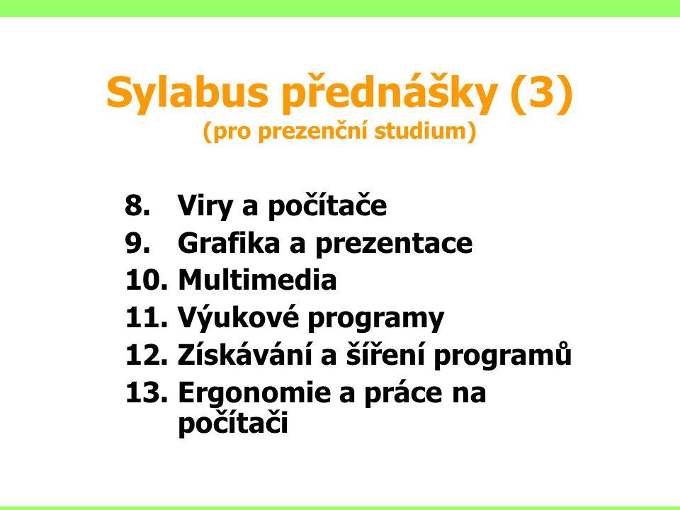 Sylabus přednášky (3) (pro prezenční studium)