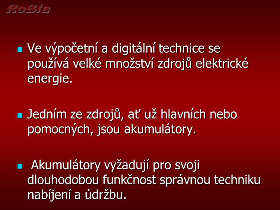 Ve výpočetní a digitální technice se používá velké množství zdrojů elektrické energie.