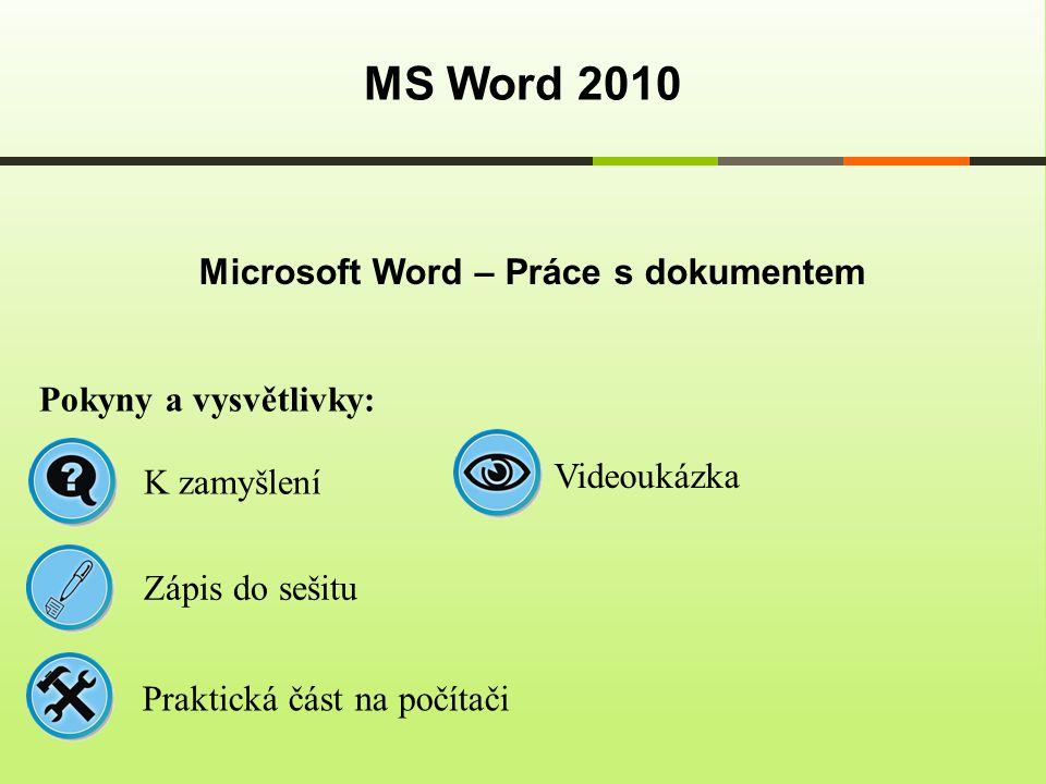 Microsoft Word – Práce s dokumentem