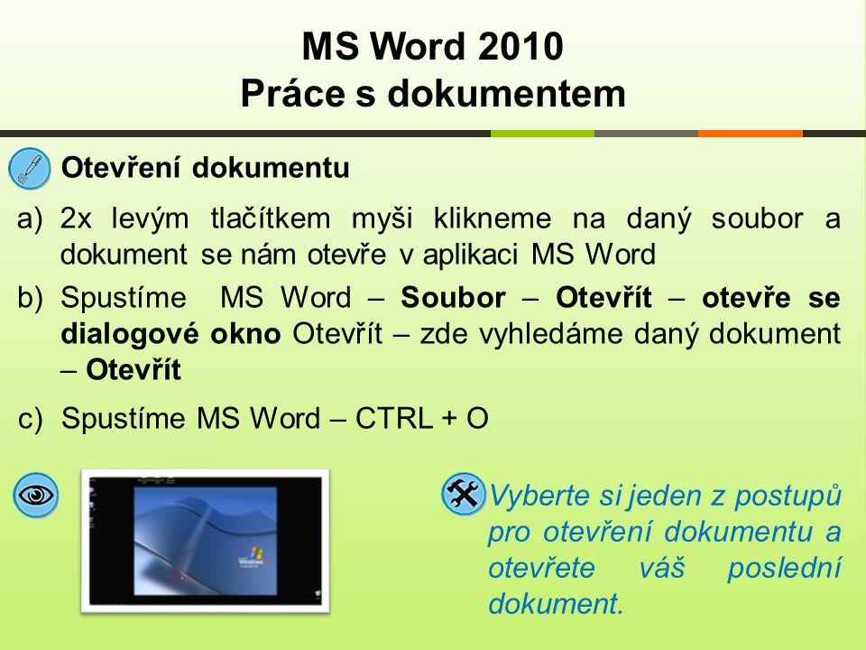 MS Word 2010 Práce s dokumentem
