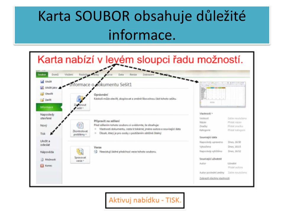 Karta SOUBOR obsahuje důležité informace.