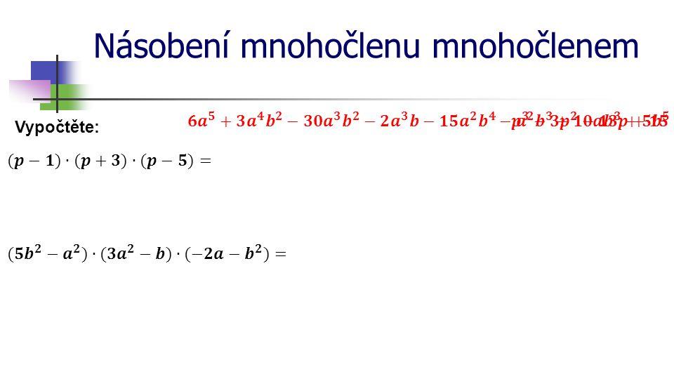 Násobení mnohočlenu mnohočlenem