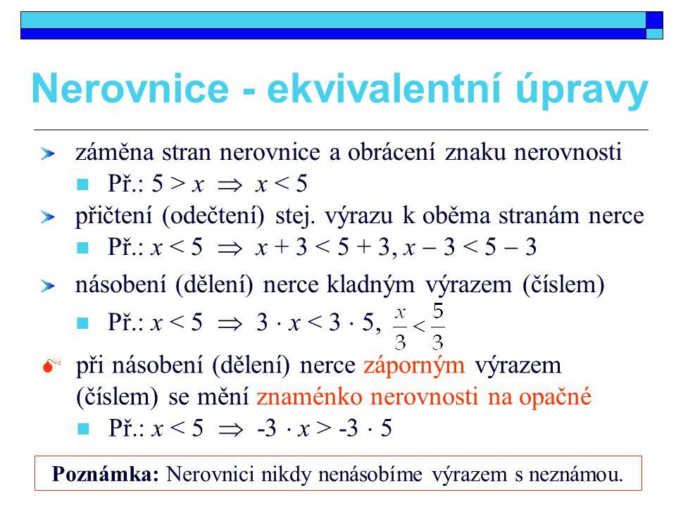 Nerovnice - ekvivalentní úpravy