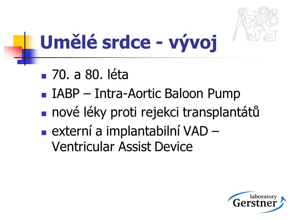 Umělé srdce - vývoj 70. a 80. léta IABP – Intra-Aortic Baloon Pump