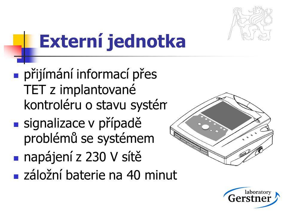 Externí jednotka přijímání informací přes TET z implantované kontroléru o stavu systému. signalizace v případě problémů se systémem.